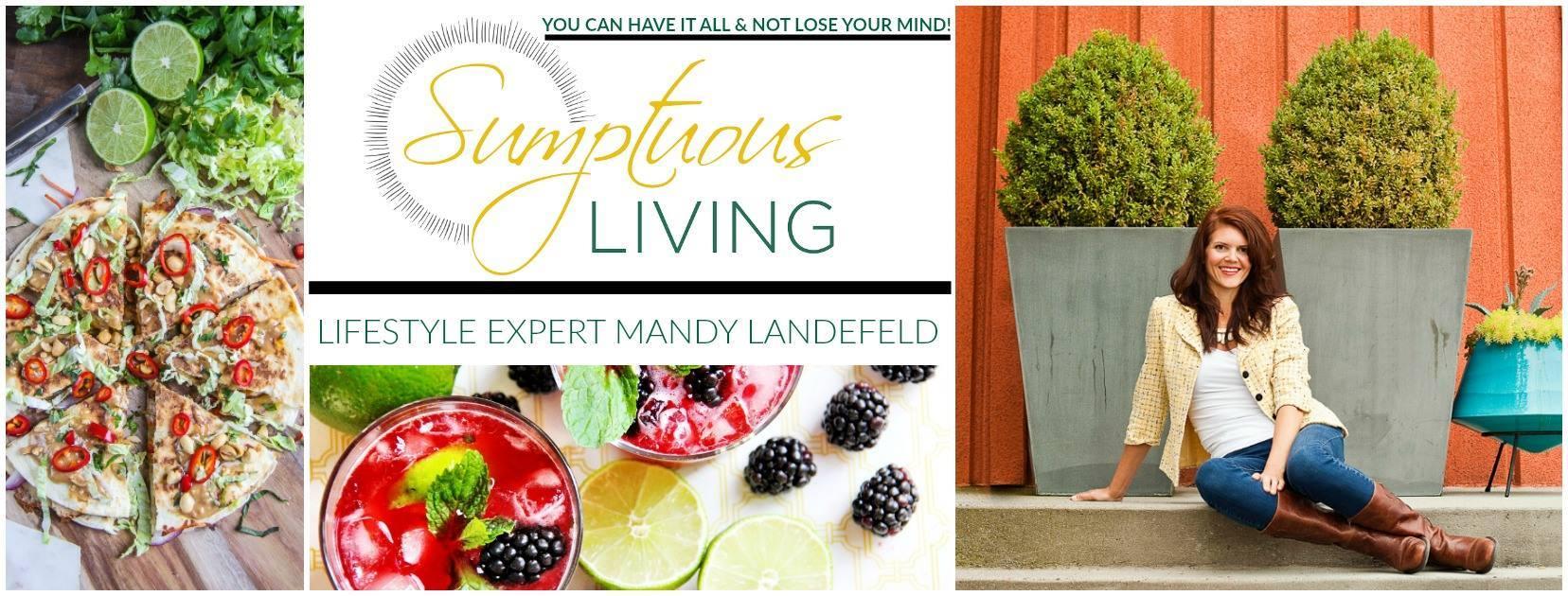 lifestyle expert, sumptuous living, interior design, home decor, hosting parties, home management
