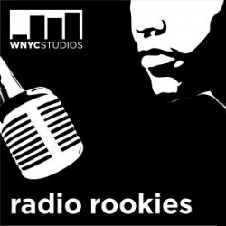 wnyc's radio rookies : since 1999, radio rookies has been conducting workshops across new york city to give young people the tools and training to tell their own stories.