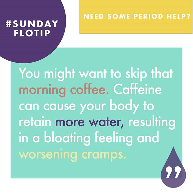 We know it's hard, but if you're menstruating, you might want to skip that Monday morning coffee. Caffeine can cause your body to retain more water, resulting in a nasty bloated feeling, and worsening cramps. Today's #SundayFloTip via @cosmopolitan:  https://www.cosmopolitan.com/sex-love/news/a62182/best-period-hacks/