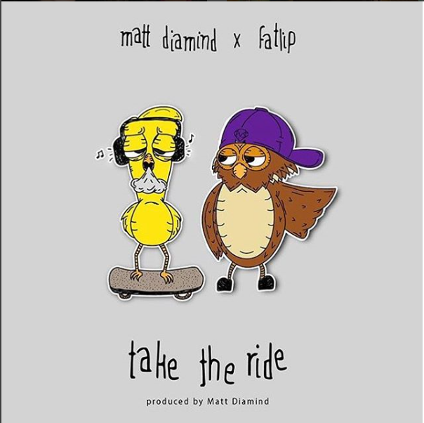 Take the Ride - Single from Matt Diamind ft. FatlipiTunesSoundCloudSpotify