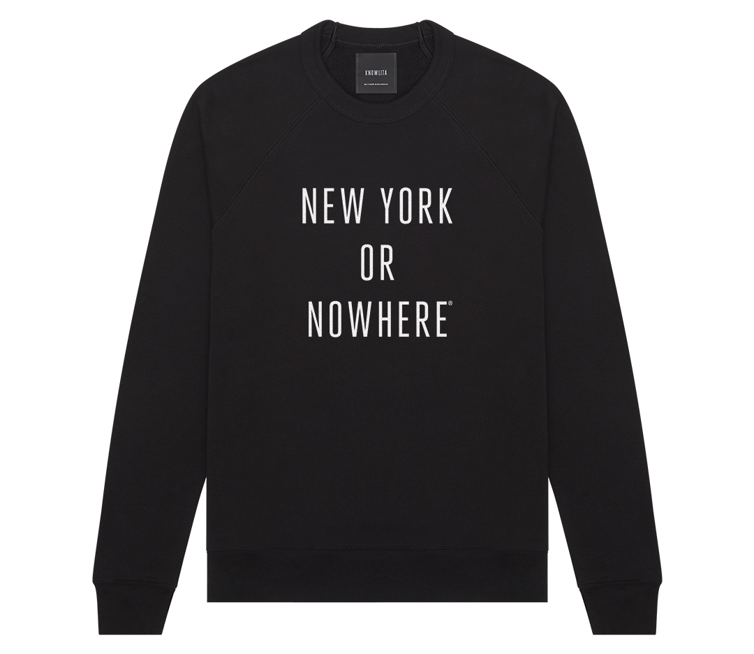 Crewneck - Knowlita New York or Nowhere Sweatshirt