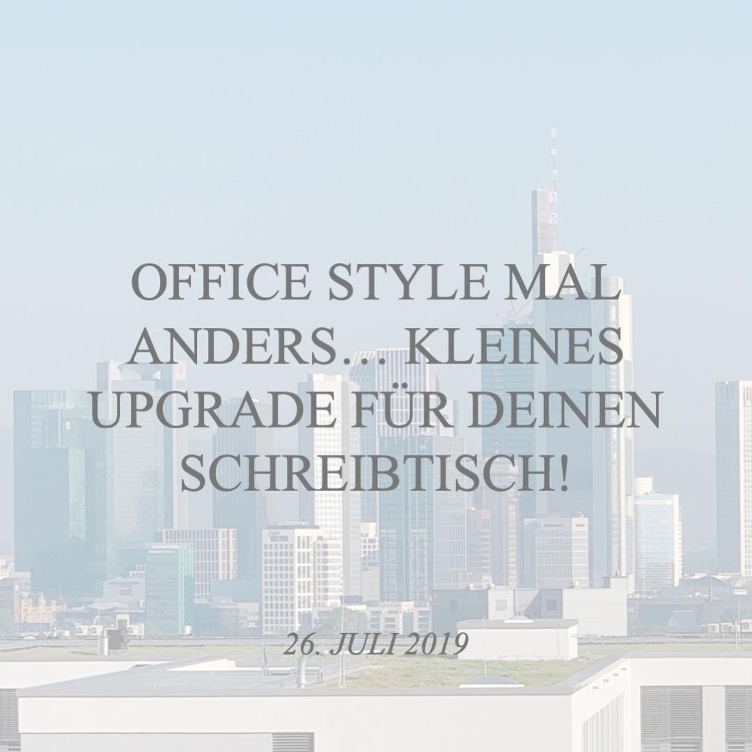 Office Style mal anders … kleines Upgrade für deinen Schreibtisch