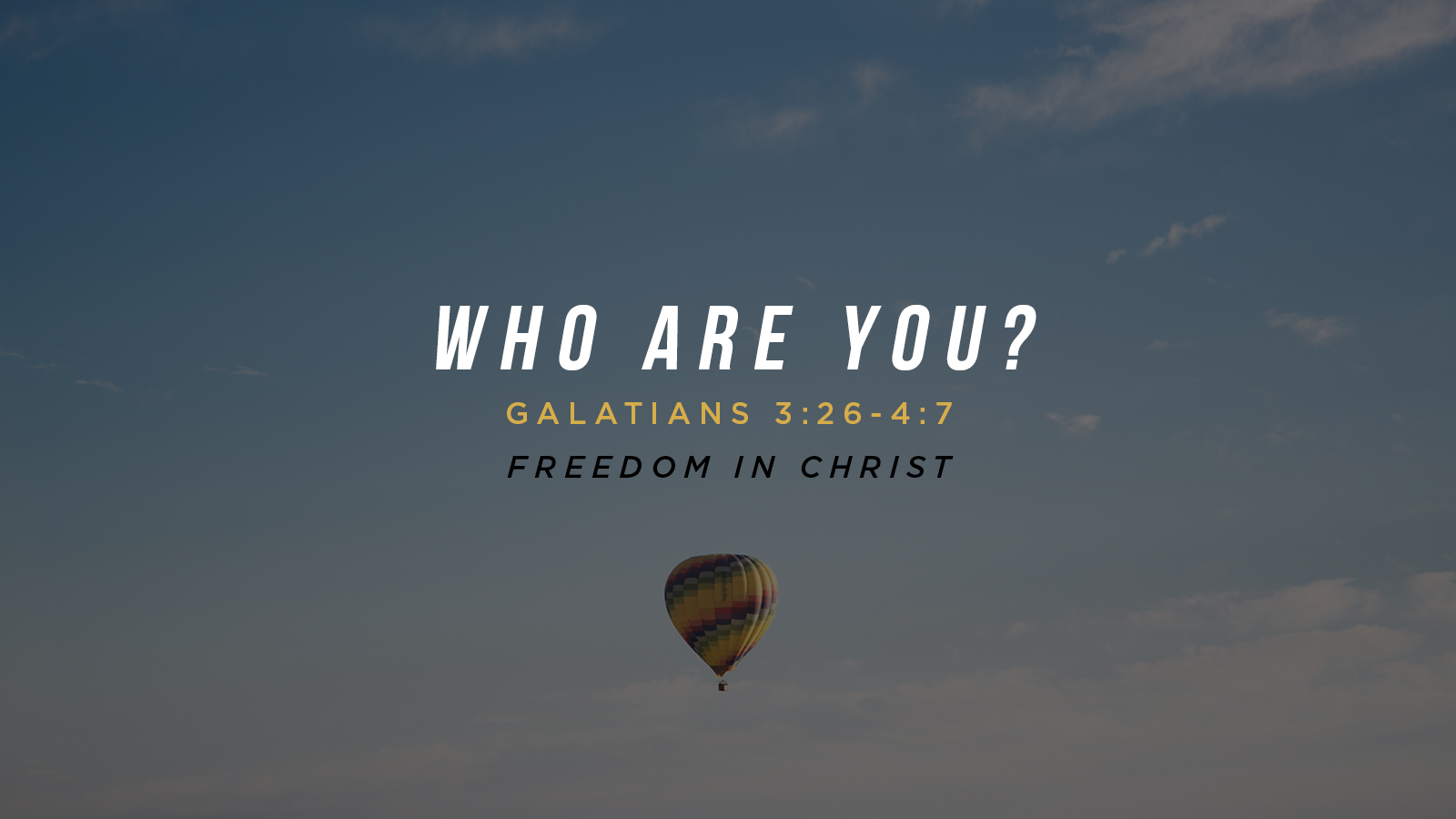 Who Are You? Galatians