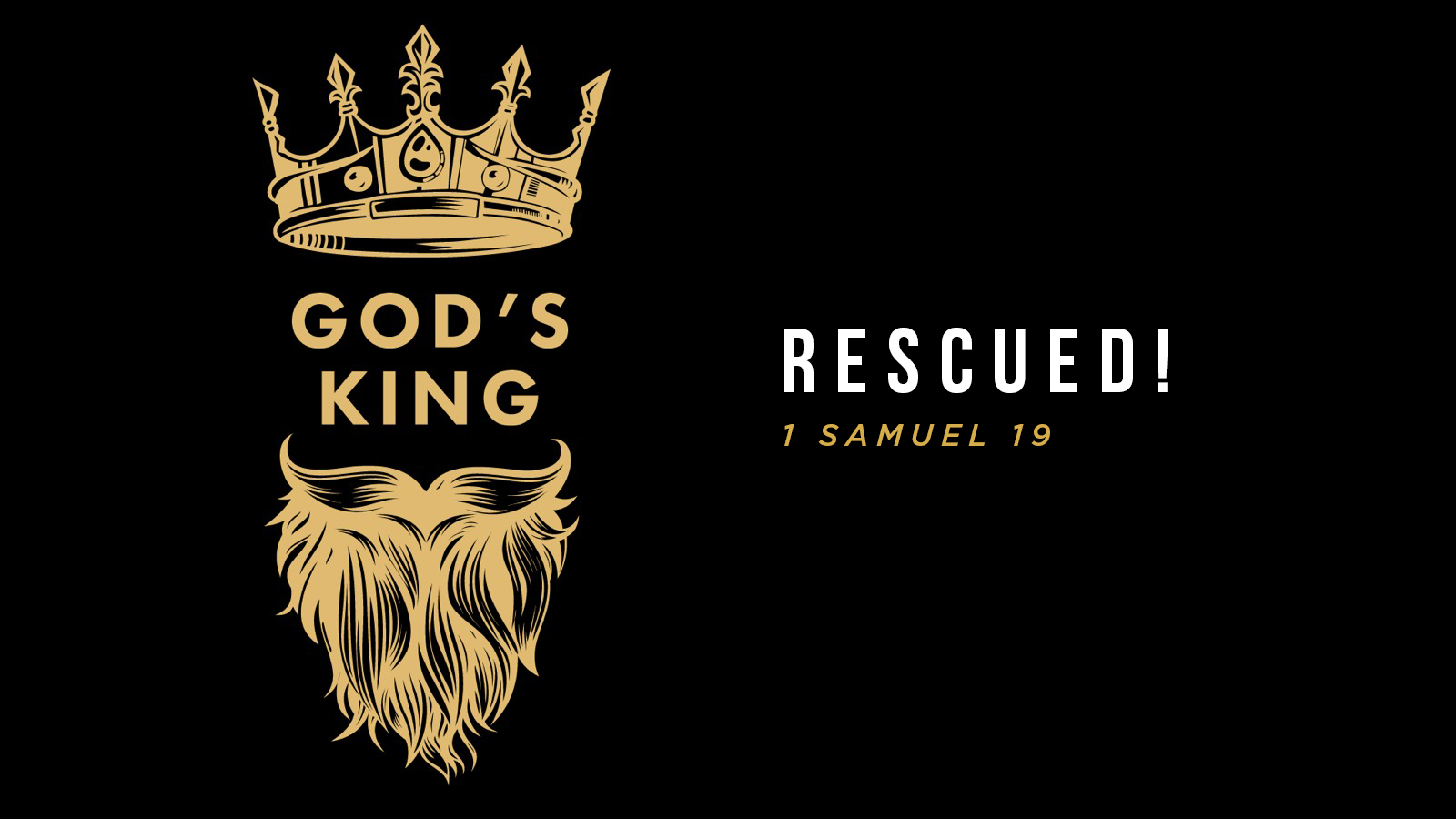 Rescued God's King