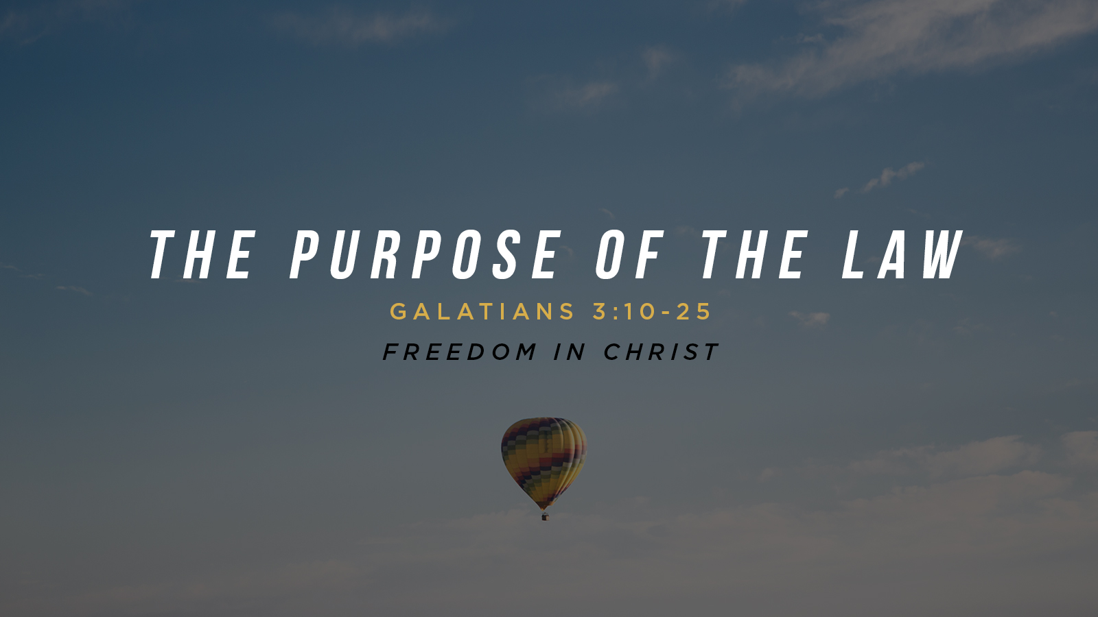 The Purpose of The Law Galatians