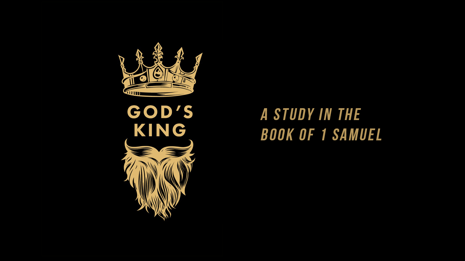 God's King Sermon Series 1 Samuel