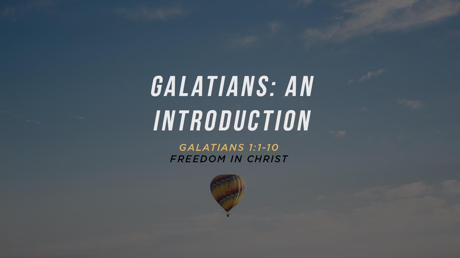 Galatians, an introduction