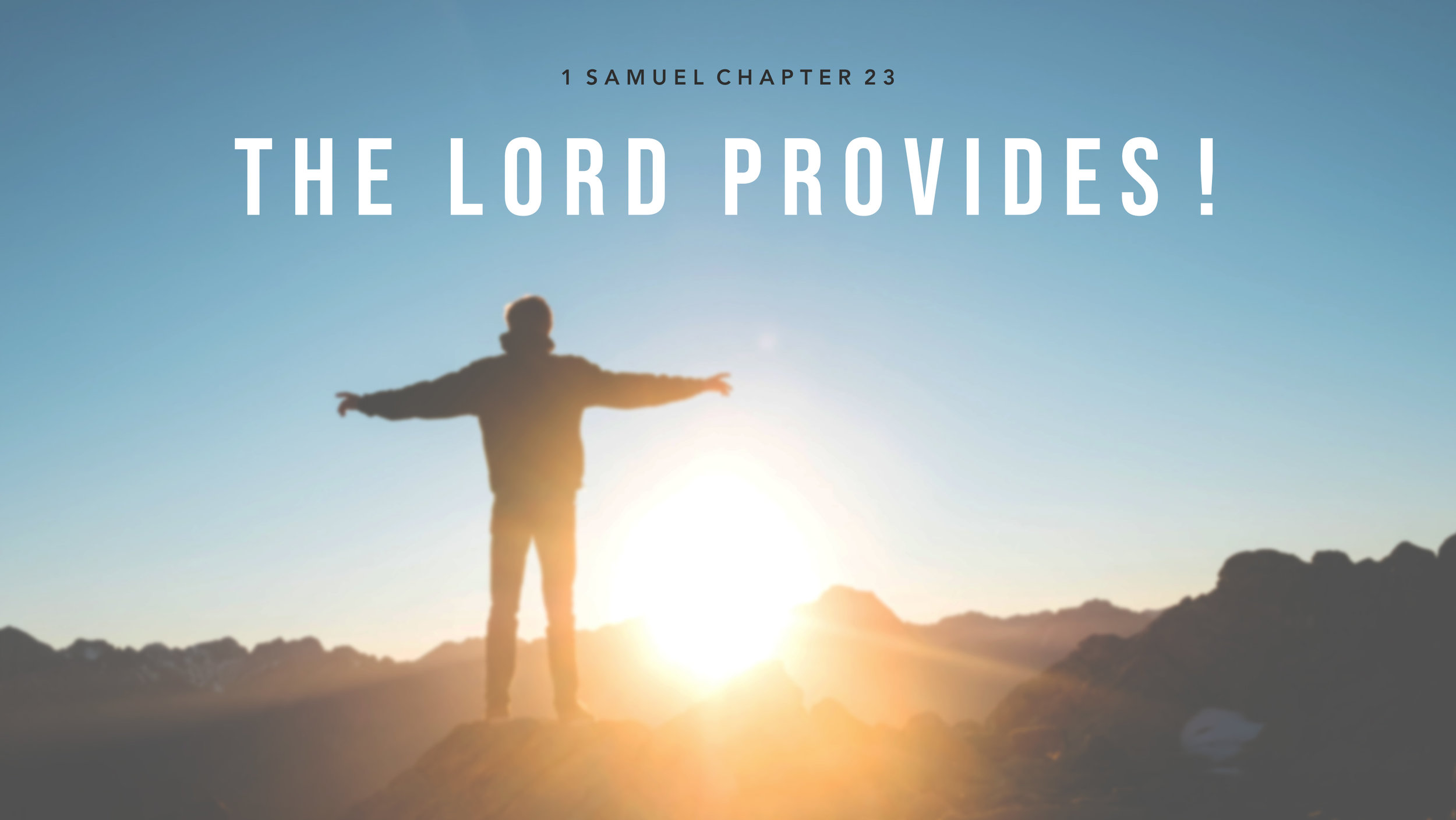 The Lord Provides 1 Samuel.JPG