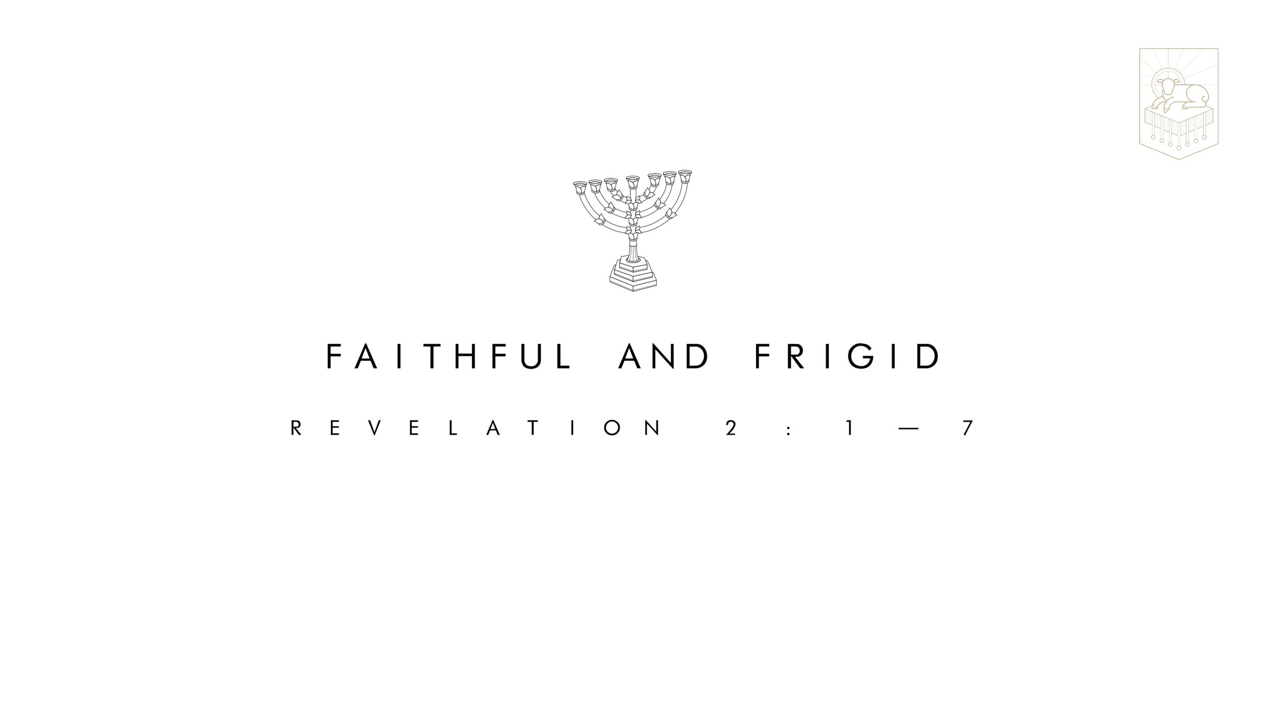 Faithful & Frigid