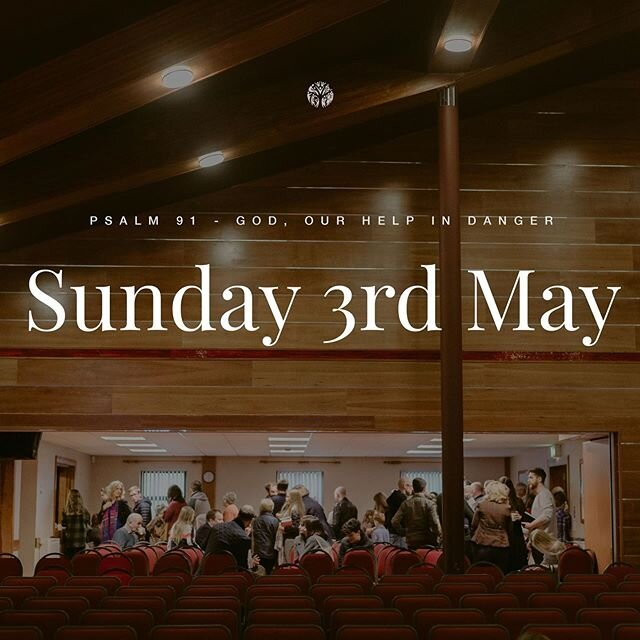 We can't wait to gather together online tomorrow (3rd May) for our Sunday service at 11am, where we will be continuing our series in The Psalms. Tomorrow we will be looking at Psalm 91 and learning how God is our help in times of danger.  We would love to welcome you to tune-in with us online. Follow the link in our bio.