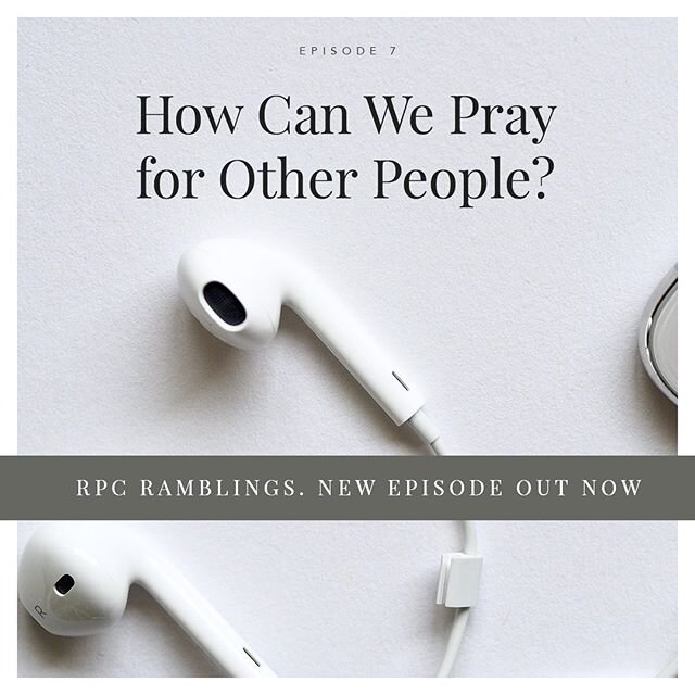 New Podcast Episode! This week the team is joined by Alastair McNeely, minister at RPC. They chat through what it means to pray for other people, why we should, and practically how we can do this more.  We'd love for you to listen in and join us in our ramblings. Available on iTunes, Spotify and other podcasting platforms. Search 'RPC Ramblings' to find it.