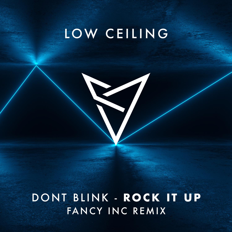 DONT BLINK - ROCK IT UP (Fancy Inc Remix).jpg