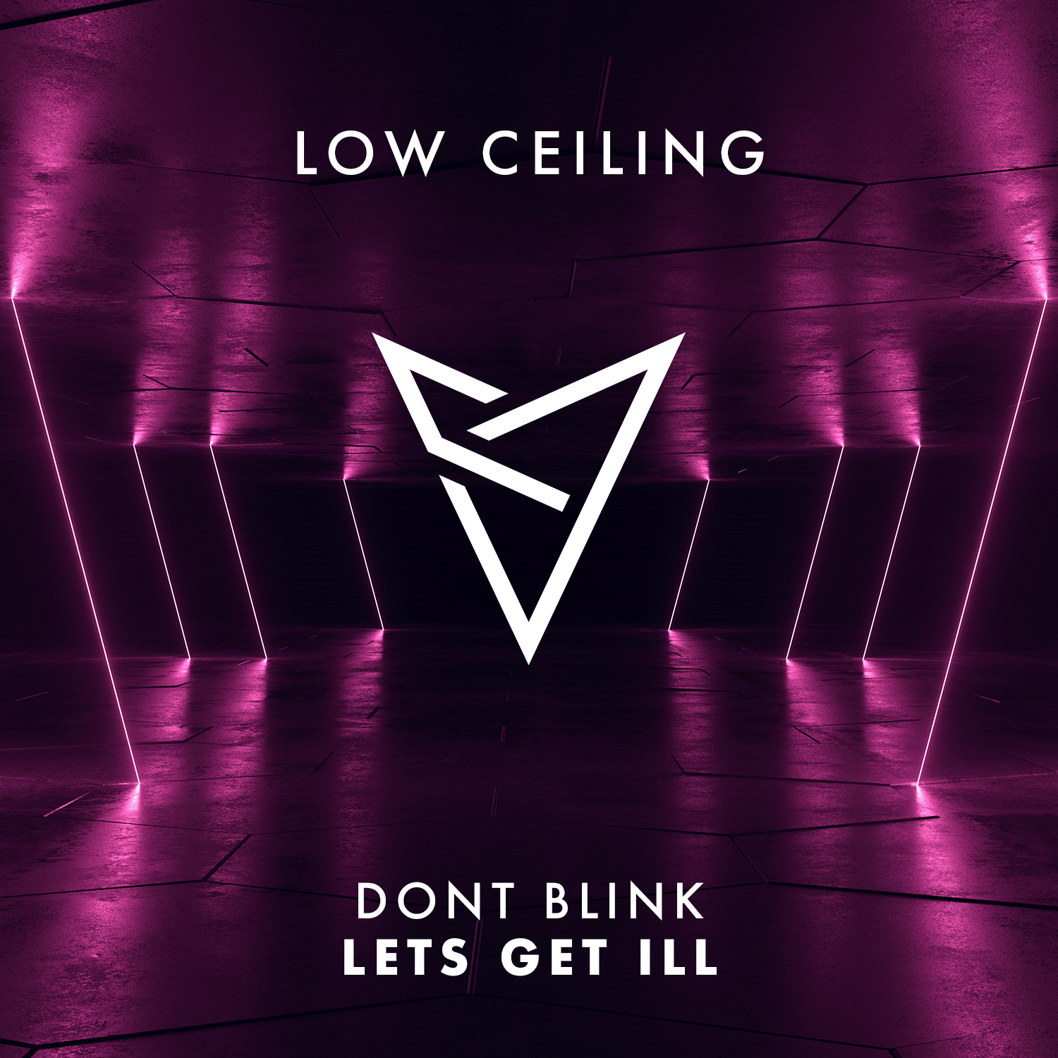 DONT BLINK - LETS GET ILL