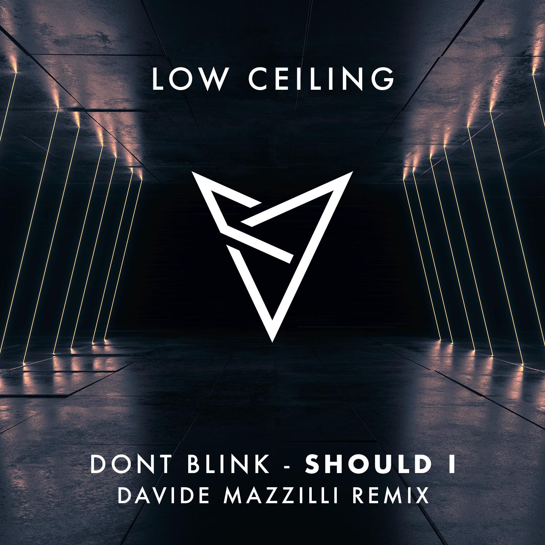 DONT BLINK - SHOULD I (Davide Mazzilli Remix).jpg