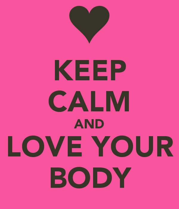 keep-calm-and-love-your-body-89.png