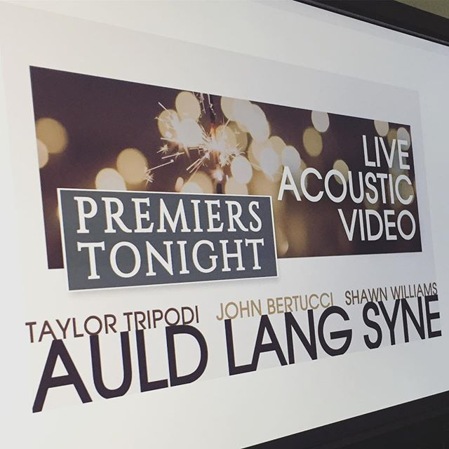Watch LIVE tonight!! We want to ring in the NEW YEAR with new music // feat. @taylor_tripodi @johnnybgood89 @shawnybgood  #auldlangsyne #newyear #2019 #newyearscountdown