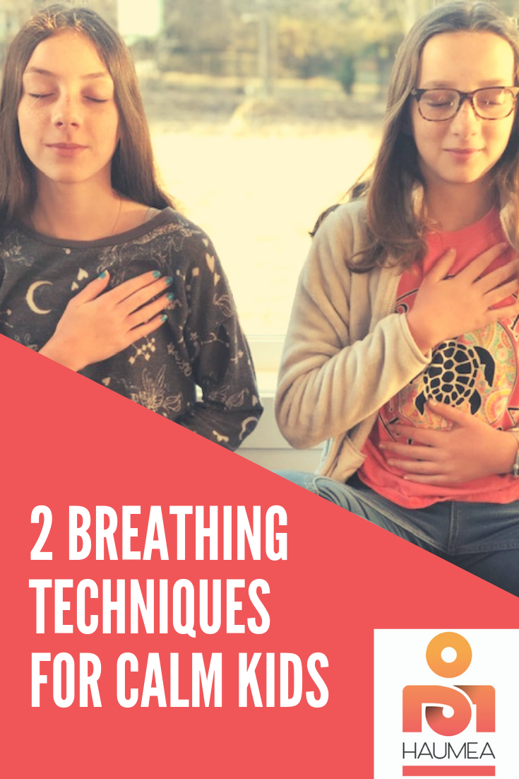 2 Breathing Techniques for Calm Kids.png