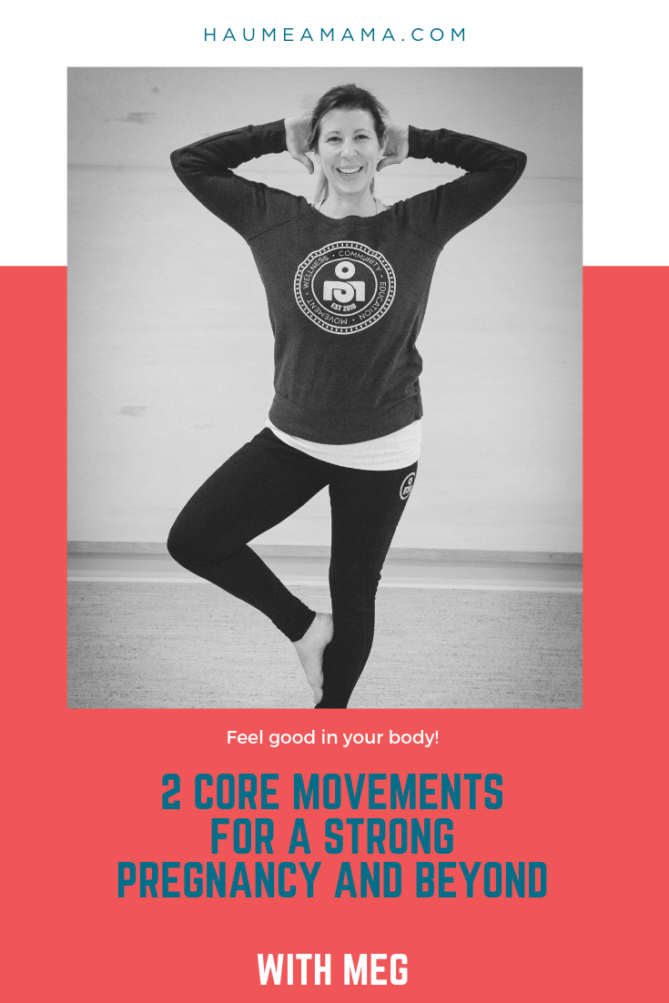 2 Core Movements for Pregnancy and Beyond_Pinterest.png