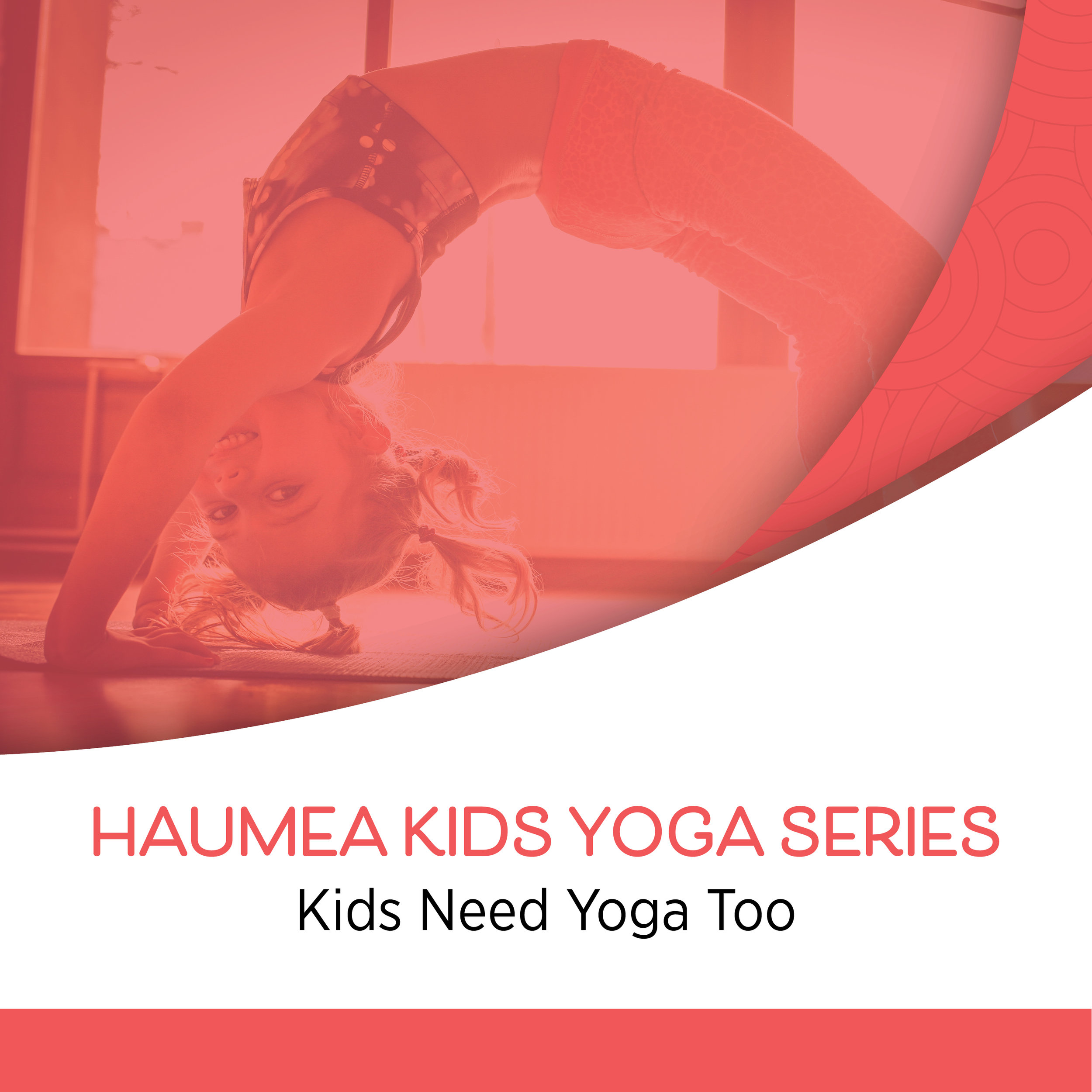 Haumea Kids Yoga Series - With Georgia LyonSaturdays, Nov. 2 - Dec. 149:30 AM - 10:30 AM$65