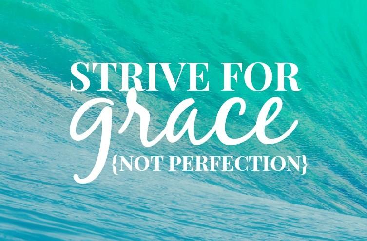 grace-not-perfection-e1393391808952.jpg