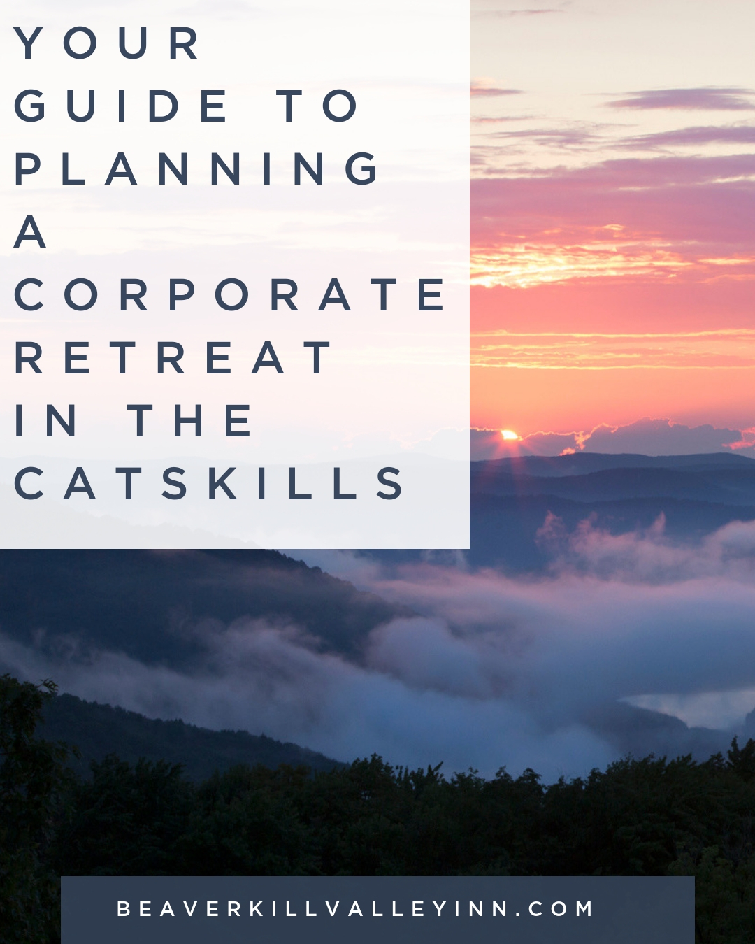 Your Guide to Planning a Corporate Retreat in the Catskills