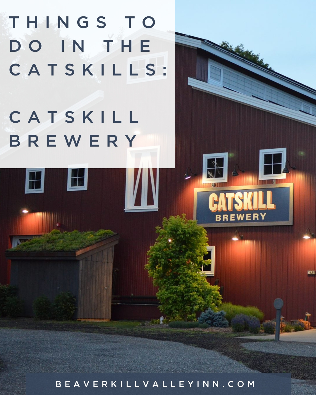Things to Do in the Catskills - Catskill Brewery, Livingston Manor