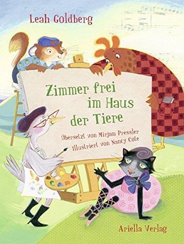 Leah Goldberg: Zimmer frei im Haus der Tiere. Foto: Ariella Verlag, Berlin