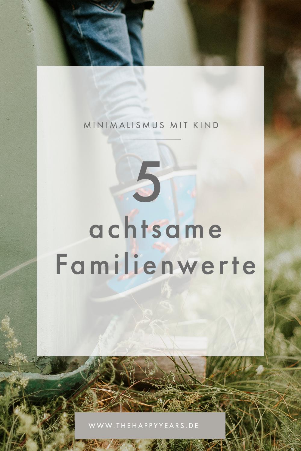5 achtsame Familienwerte