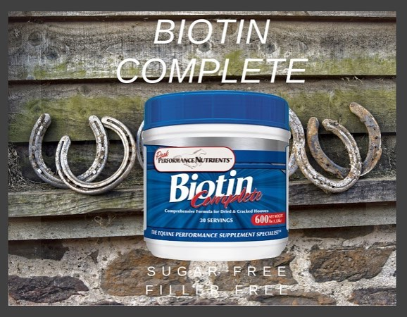 Cracked, Dry Hooves? Try Biotin Complete today.