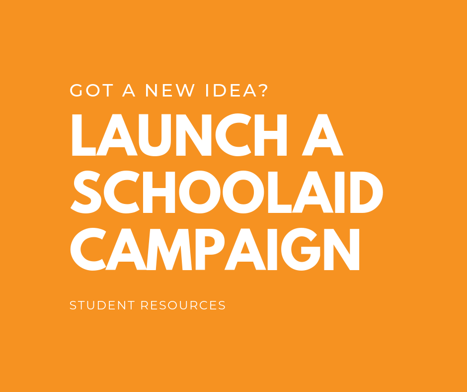 Launch a SchoolAid Campaign