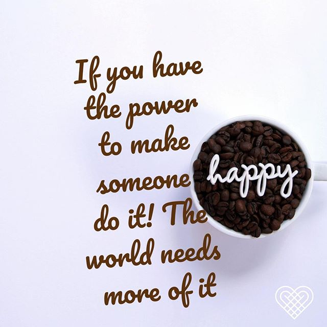 If you have the power to make someone do it! The world needs more of it. ˙ ˙ ˙ #dontworrybehappy #Mondaymotivation #SchoolAid #acupofhappy #makesomeonesmile #itstimetobehappy #happiness #quotestagram