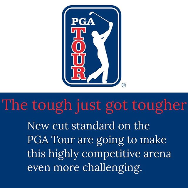The PGA Tour announced that it implement new cut line in 2019-'20, reducing number of players who'll advance to the weekend. .... The PGA Tour policy board recently approved changes that will reduce the number of players who advance to play the final 36 holes of a tournament from the top 70 and ties to the top 65 and ties after 36 holes. Additionally, the secondary 54-hole cut, used if there are 78 or more players who advance after the 36-hole cut, has been eliminated. -originally reported, Brian Walker @golfdigest
