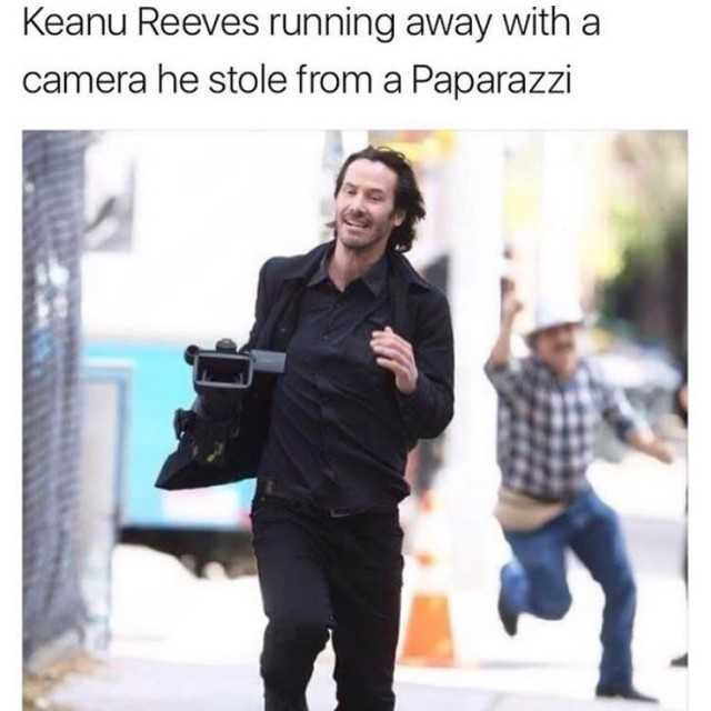 keanu-reeves-running-away-with-a-camera-he-stole-from-a-paparazzi-c0bc6.jpg