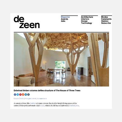 Aug 2019 - Dezeen - The House of Three Trees