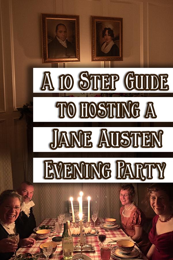 10 step guide to hosting a jane austen evening.jpg