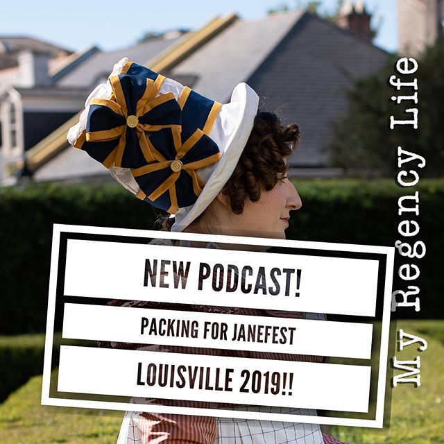I finally managed to whip out a quick podcast episode about packing and going to @janeaustenfestival_ky in just a few short days! Listen as I speak with 2nd year attendee Ginger Lane @duchess_next_door about traveling to events and what she's packing! (LINK IN MY BIO). TAG SOMEONE YOU KNOW THAT IS ATTENDING!!! #janeaustenfestivallouisvillekentucky #janeausten #janeaustenfestival #regencyera #regencyfashion #regencyfashionplate #regencydress #reenactment #janeaustenfan #janeaustenforever #louisville #louisvillekentucky