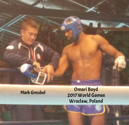 Mark Greubel w/GLORY Kickboxer, Omari Boyd in the 2017 World Games!