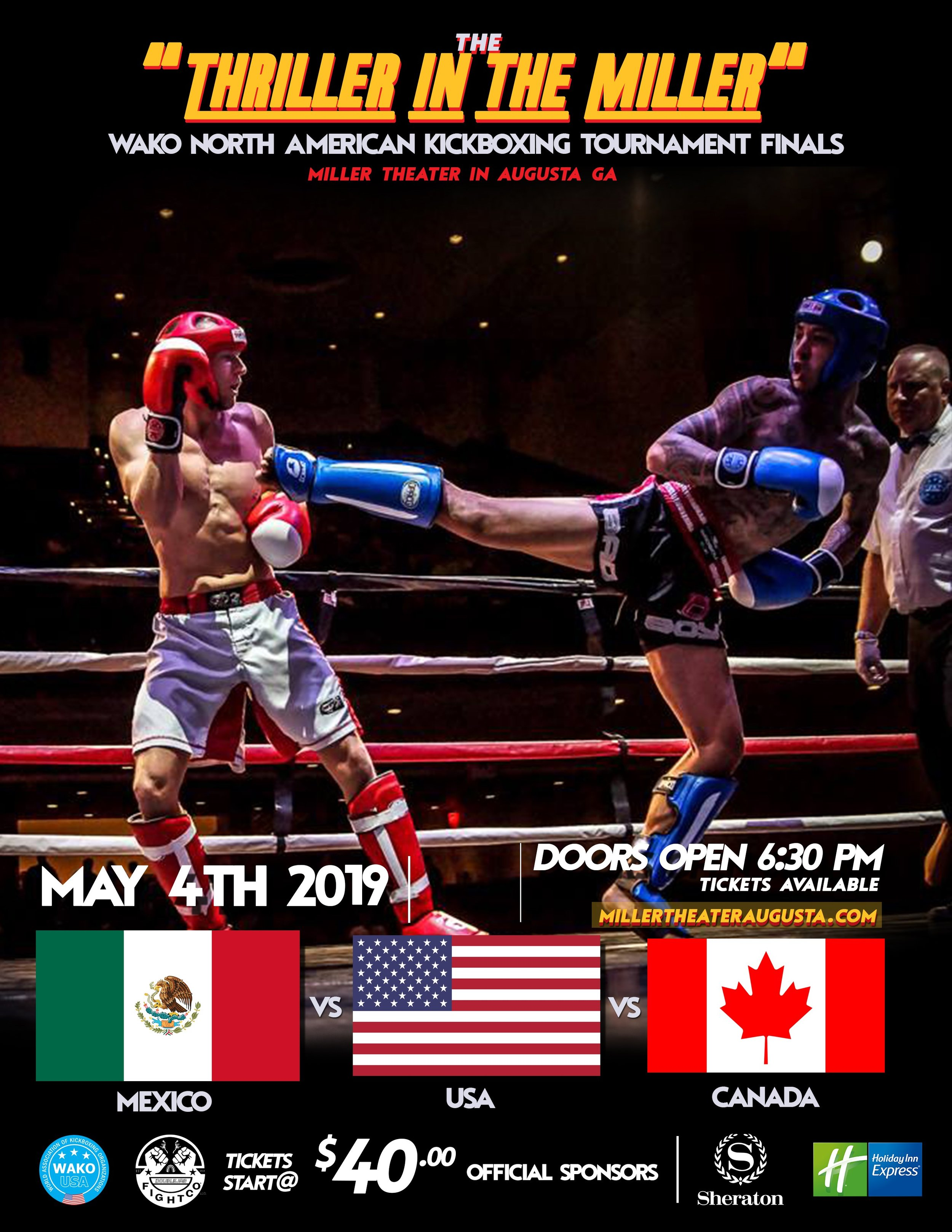 WAKO North American Kickboxing Tournament will be held here in Augusta, GA on May 4th at the historic Miller Theater! The national teams of Canada, Mexico, and the United States will be competing for kickboxing supremacy! get tickets now at www.MillerTheaterAugusta.com -