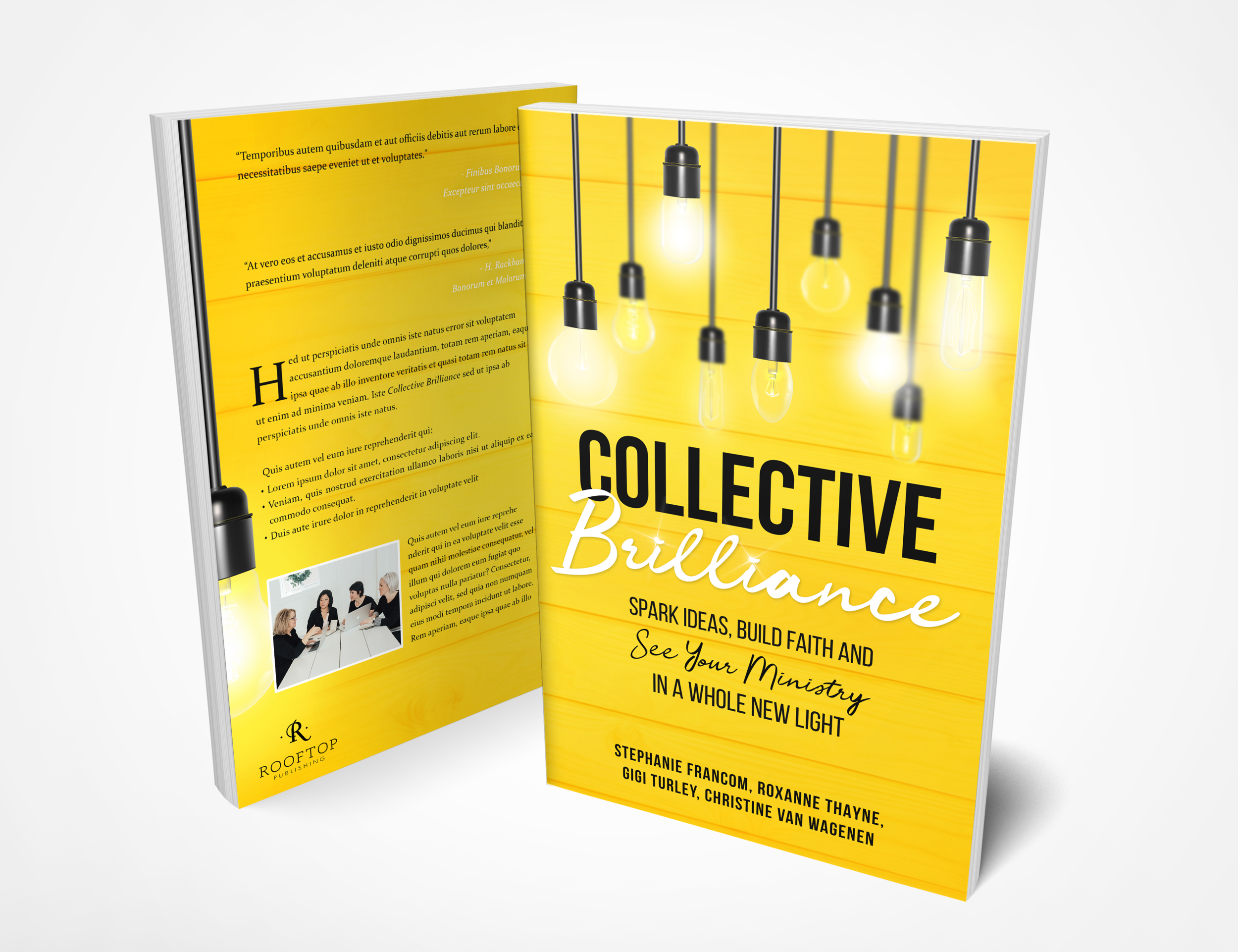 Collective Brilliance: Spark Ideas, Build Faith and See Your Ministry in a Whole New Light $16.00 Click to purchase from Rooftop Publishing
