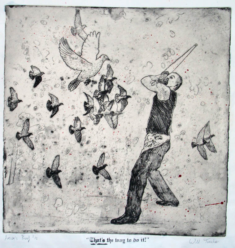 That's the way to do It!  - Etching - 30 x 35cm - £275 framed
