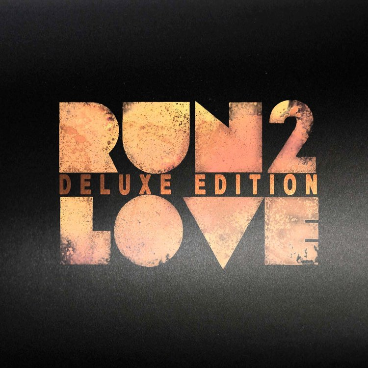 Run To Love (Deluxe Edition)