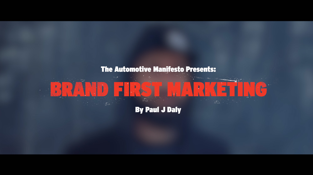 Better Marketing Starts with an Identifiable Brand - Not a dealership brand. A retail brand. A brand brand.