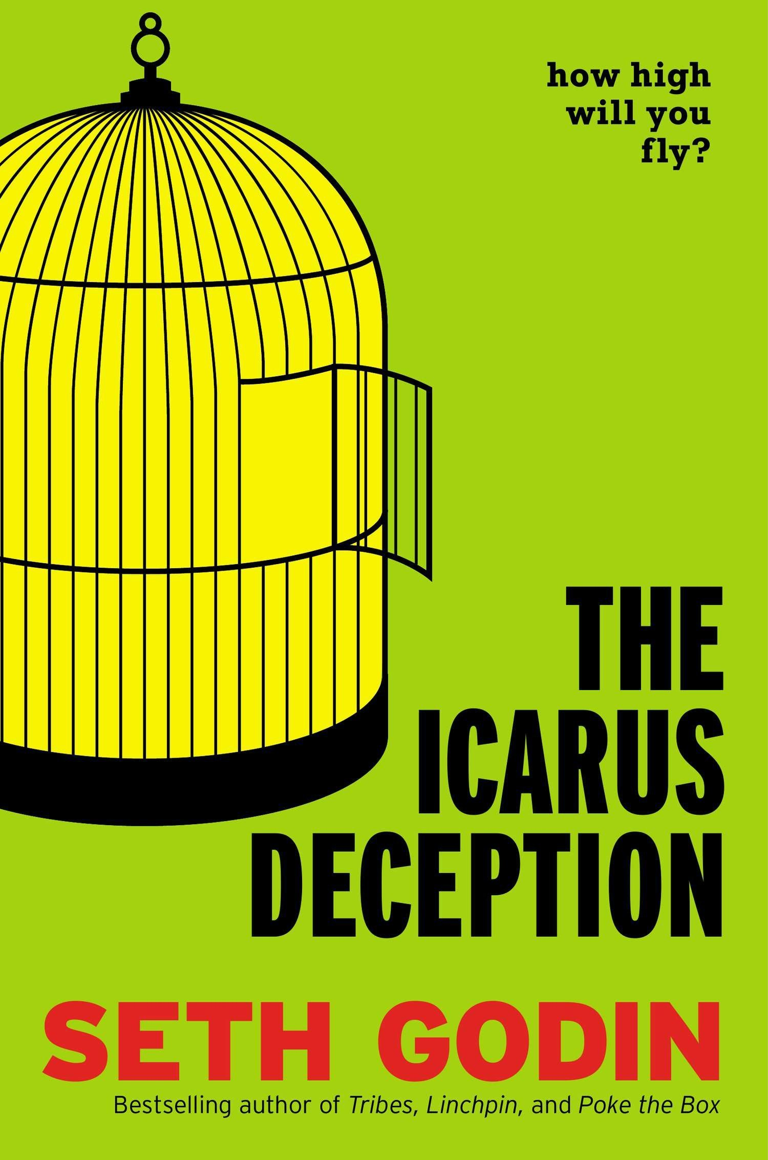 The Icarus Deception - By Seth Godin