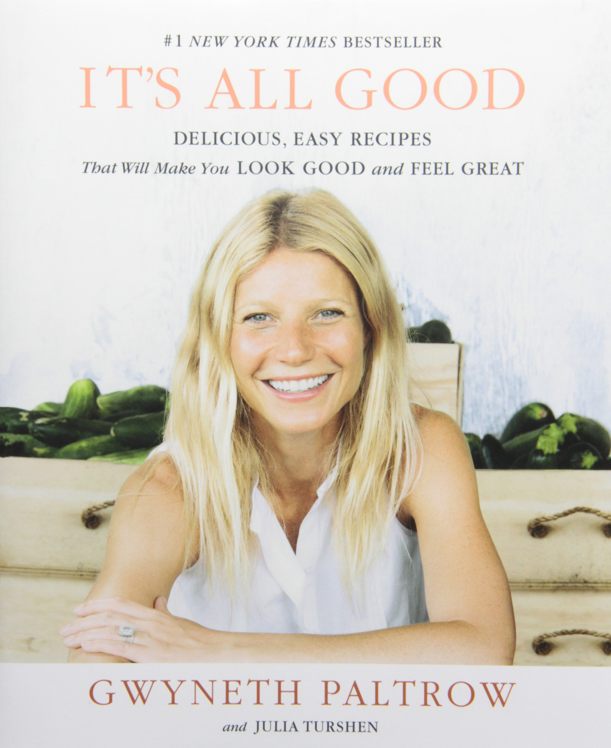 It's All Good - By Gwyneth Paltrow