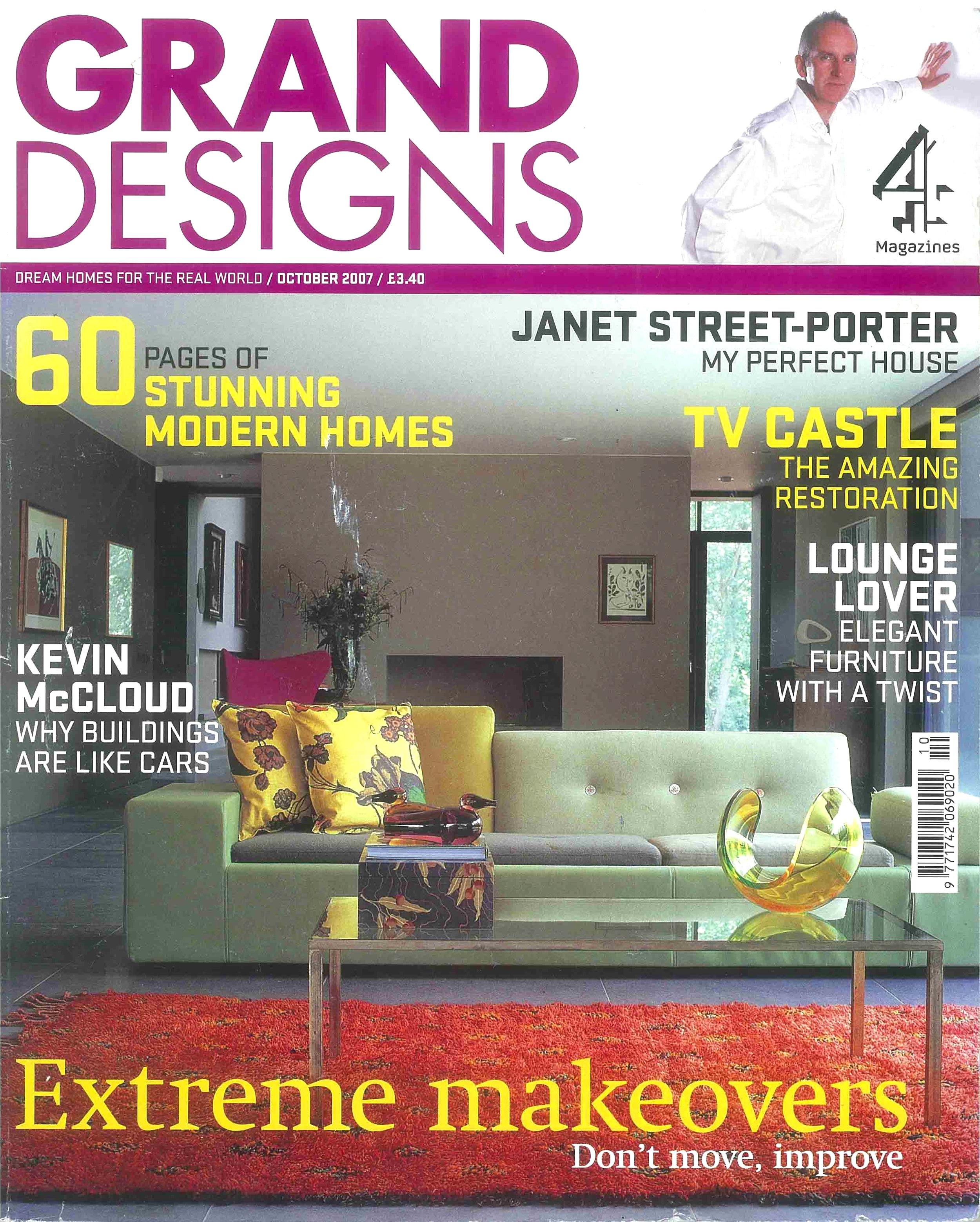 Grand Designs, October 2007 -