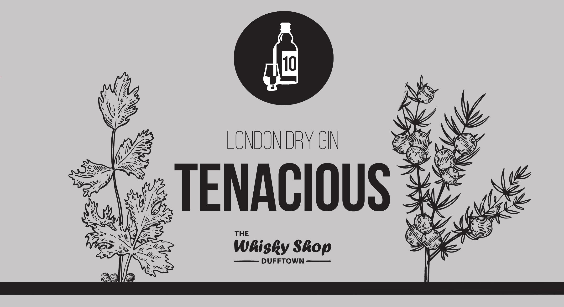 Tenacious Gin
