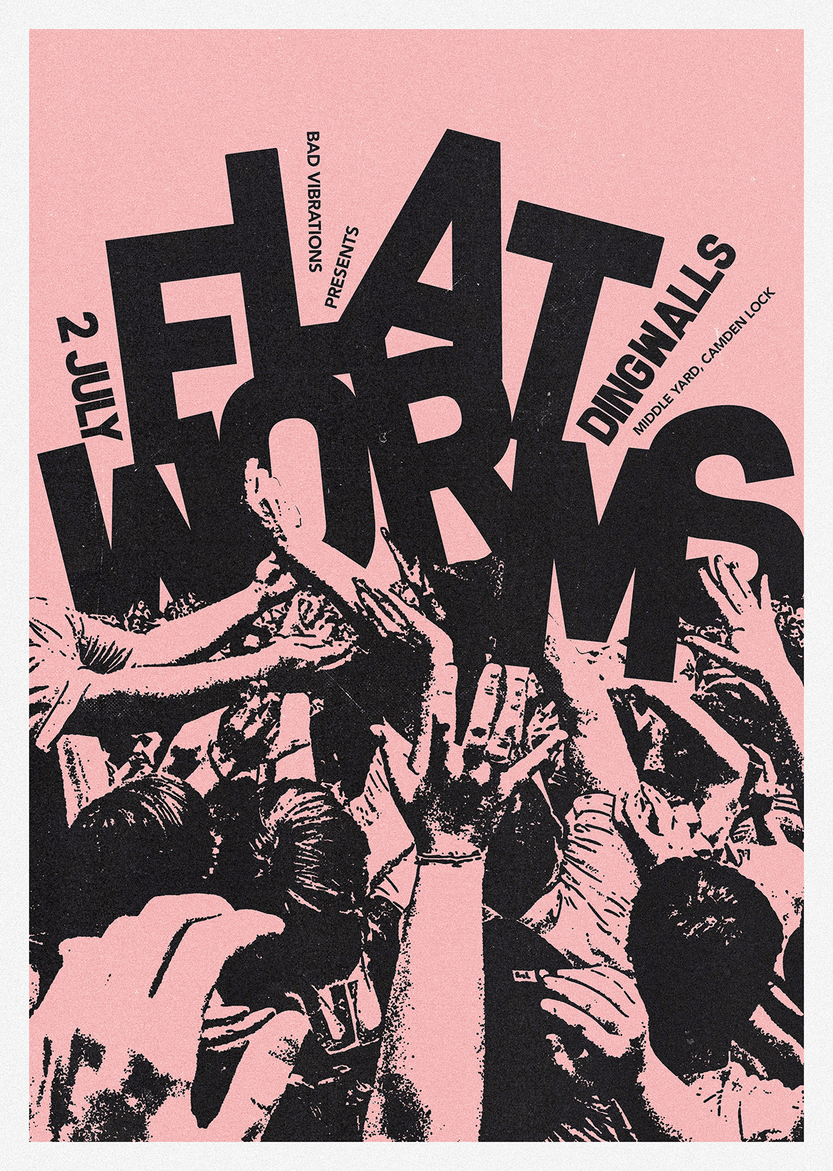 2nd_July_Bad_Vibrations_Flat_Worms_Olya_Dyer_gig_poster.png