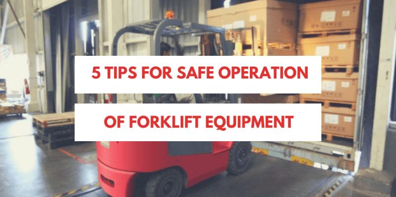 5-tips-for-safe-operation-of-forklift-equipment-2.png