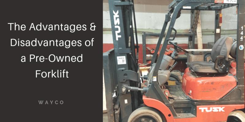 Advantages-Disadvantages-of-pre-owned-forklift.png