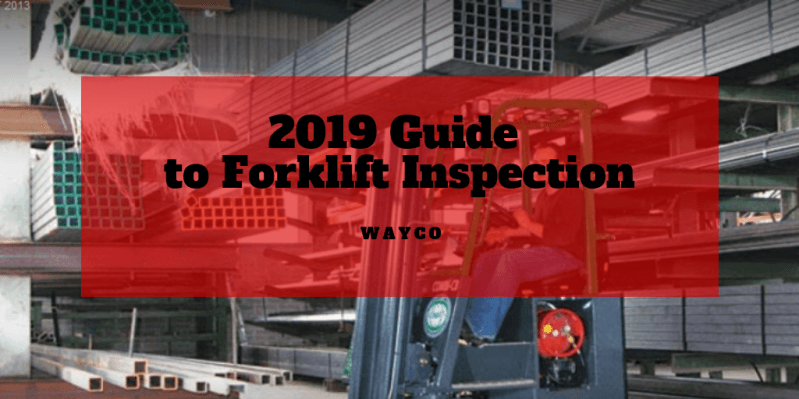 2019-guide-to-forklift-inspection.png